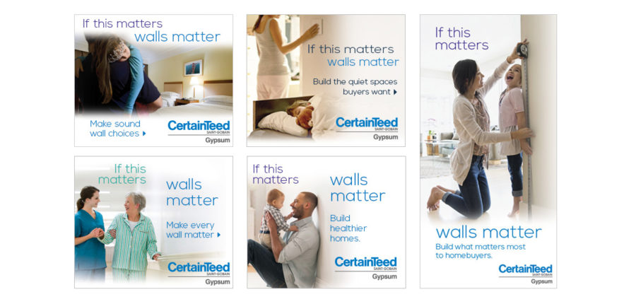 CertainTeed Walls Matter Campaign Creative Layouts